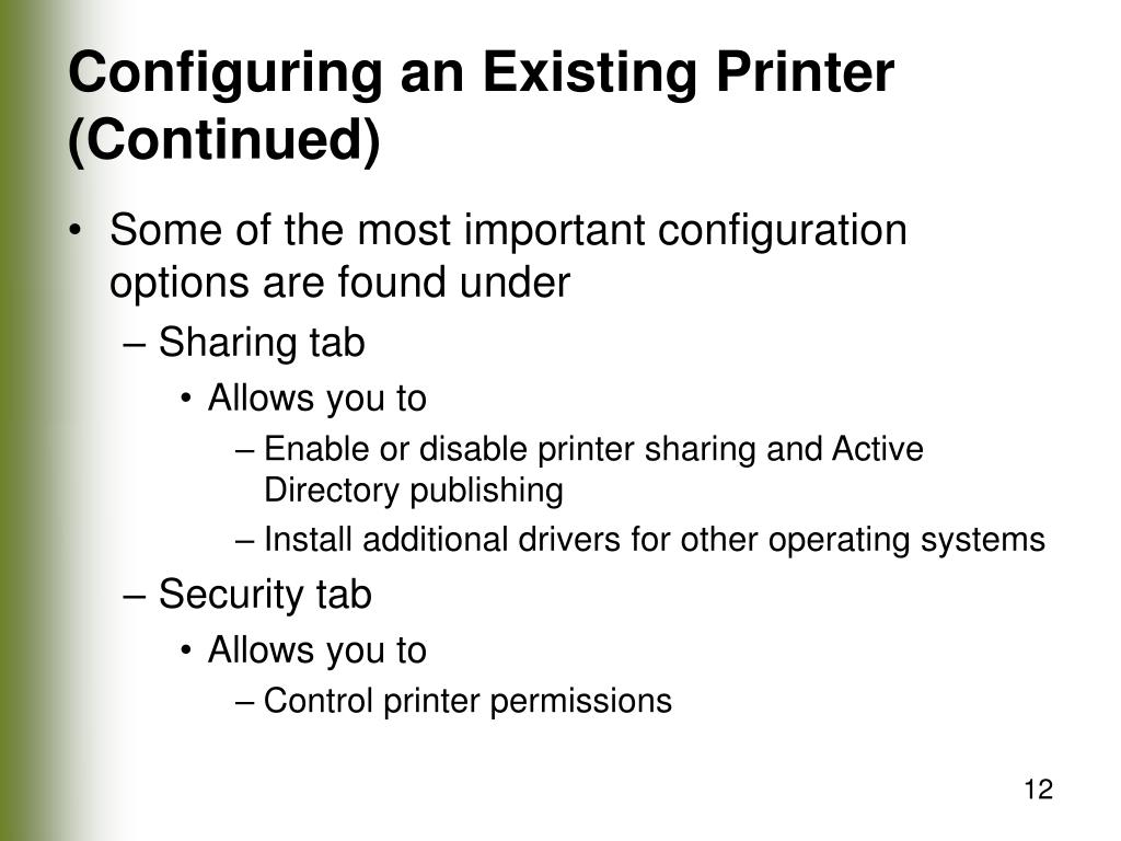 Configuring an Existing Printer (Continued)