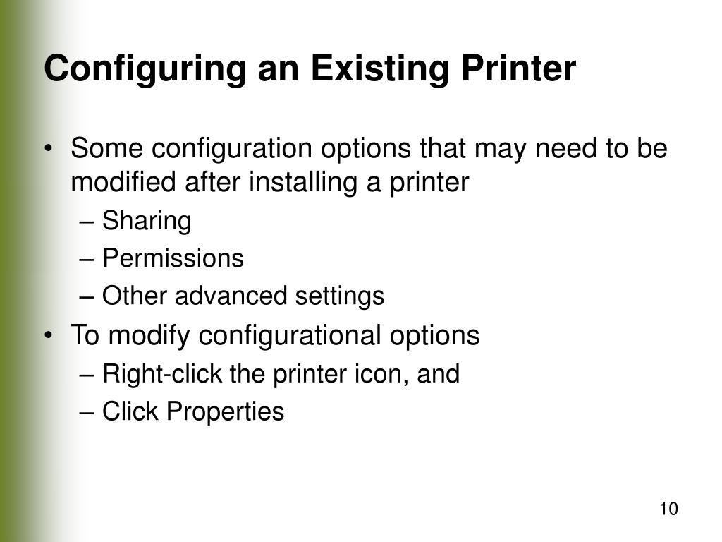 Configuring an Existing Printer