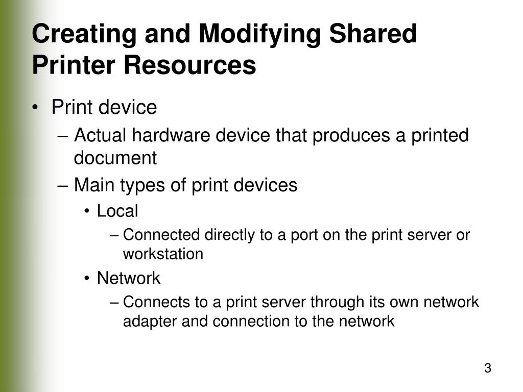 Creating and Modifying Shared Printer Resources