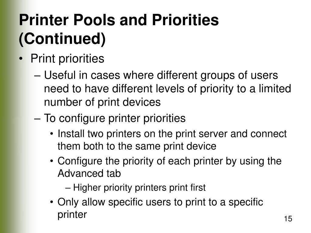 Printer Pools and Priorities (Continued)