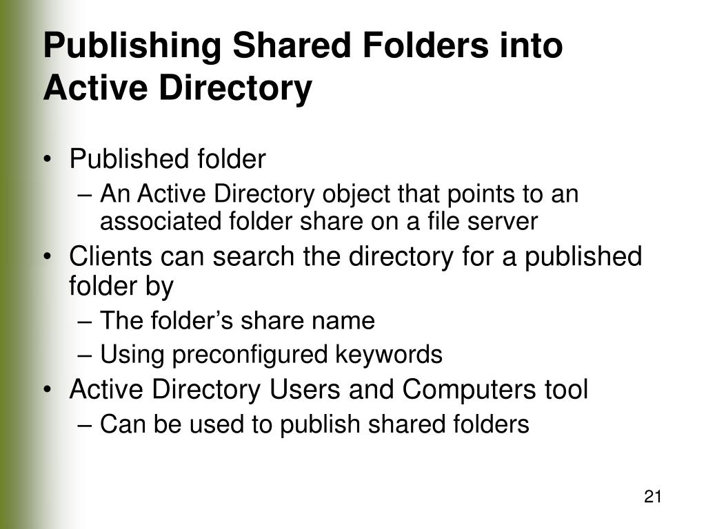 Publishing Shared Folders into Active Directory