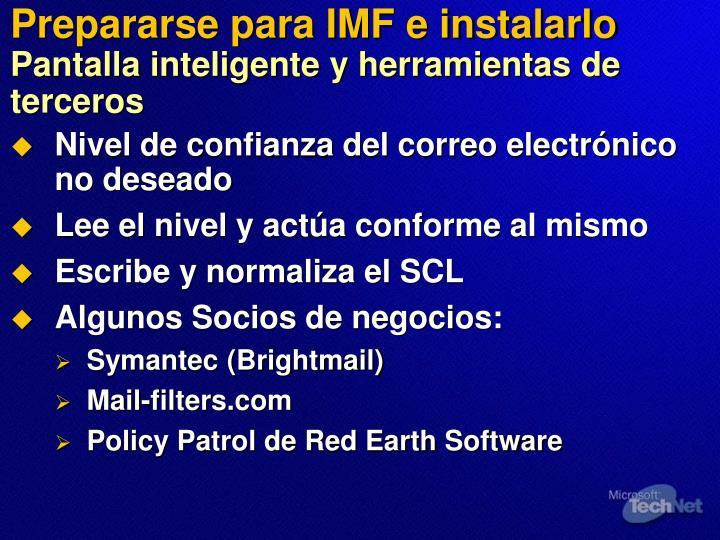 Prepararse para IMF e instalarlo