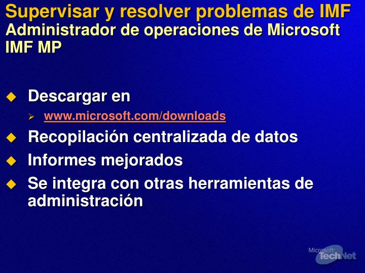 Supervisar y resolver problemas de IMF