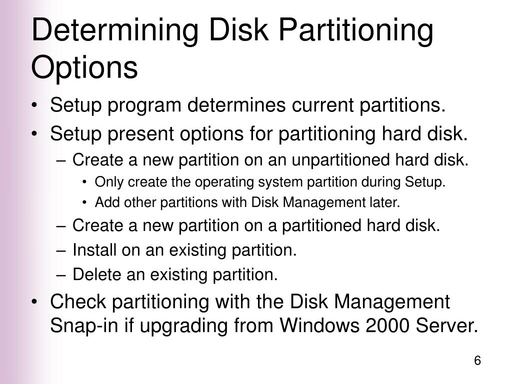 Determining Disk Partitioning Options