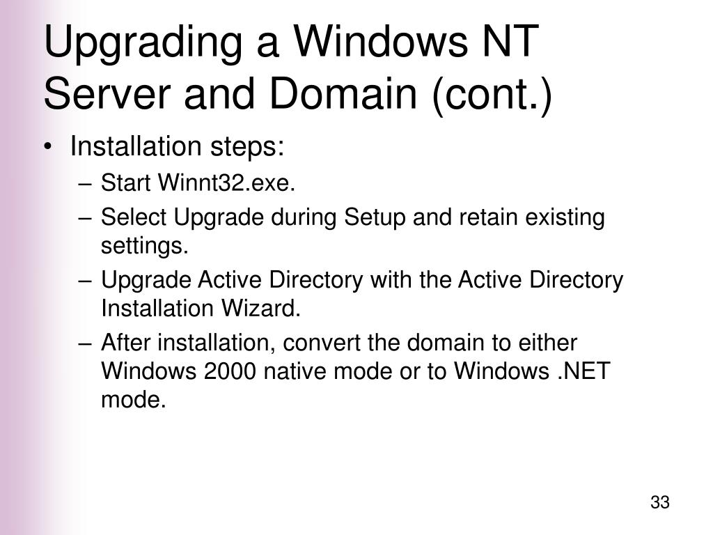 Upgrading a Windows NT Server and Domain (cont.)