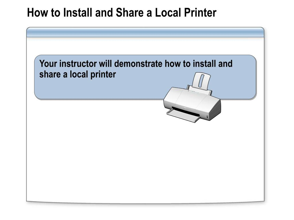 How to Install and Share a Local Printer