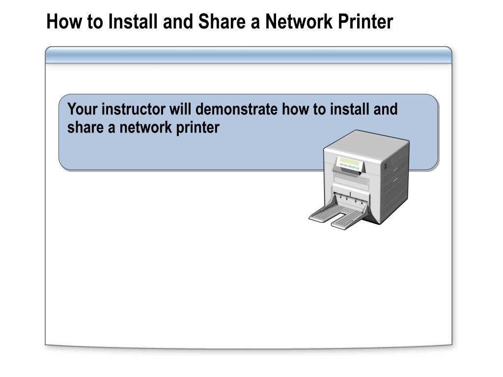 How to Install and Share a Network Printer