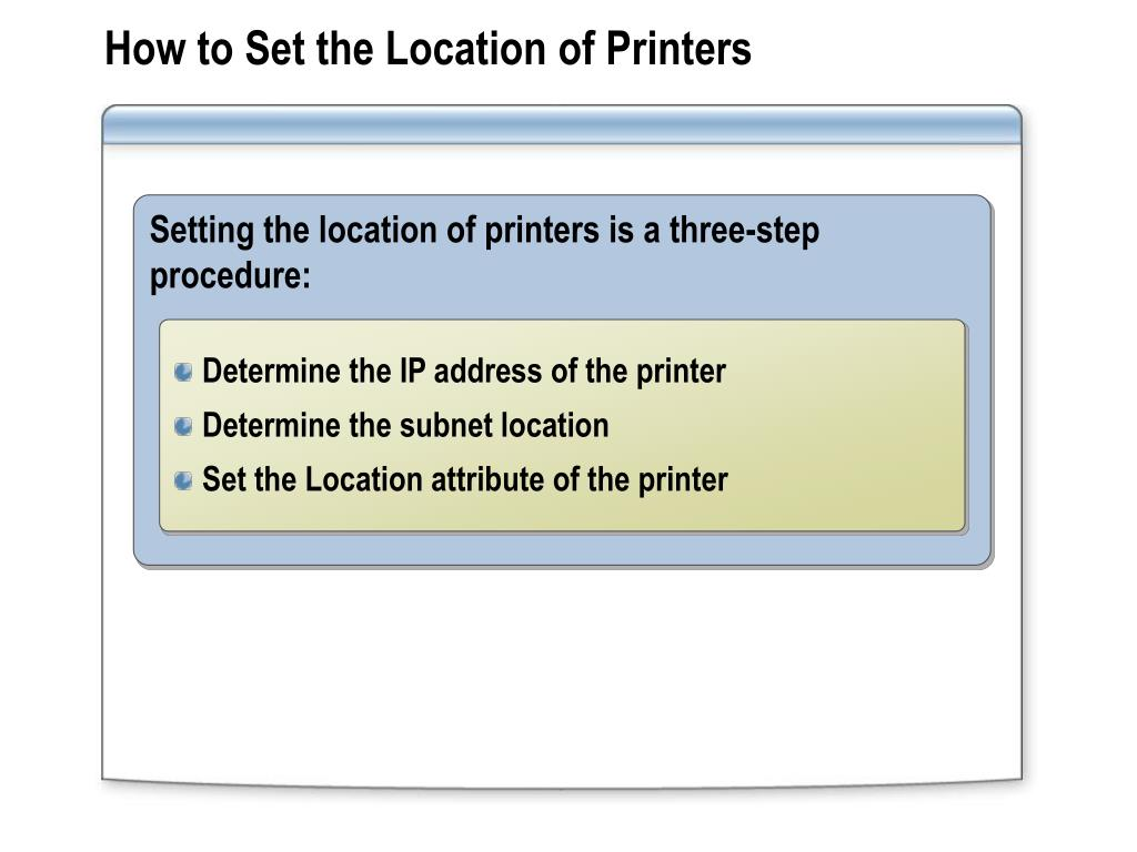 How to Set the Location of Printers