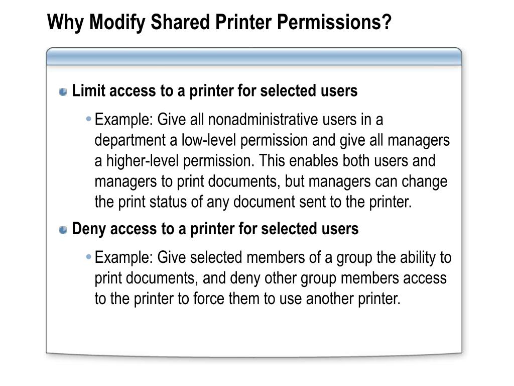 Why Modify Shared Printer Permissions?