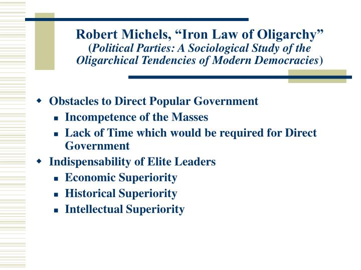 "Robert Michels, ""Iron Law of Oligarchy"""