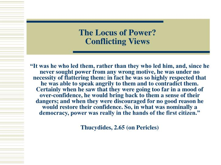 The Locus of Power?