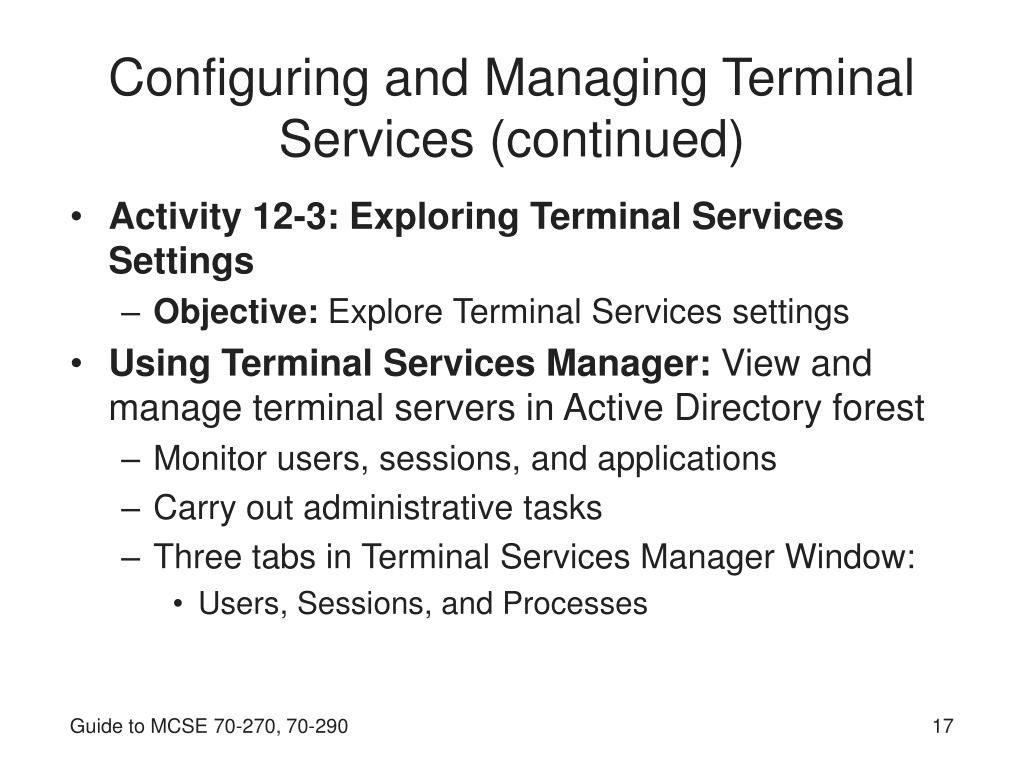 Configuring and Managing Terminal Services (continued)