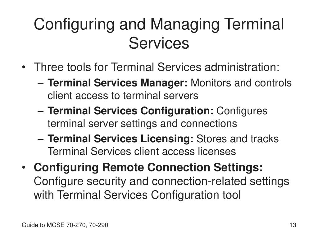 Configuring and Managing Terminal Services