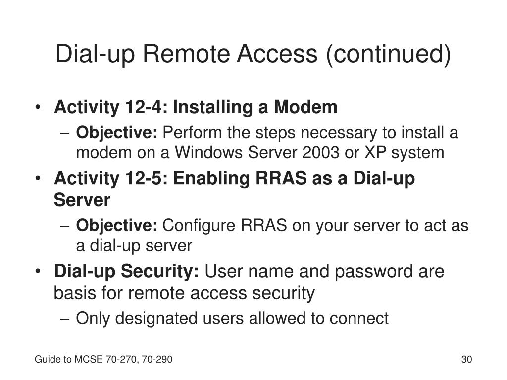 Dial-up Remote Access (continued)
