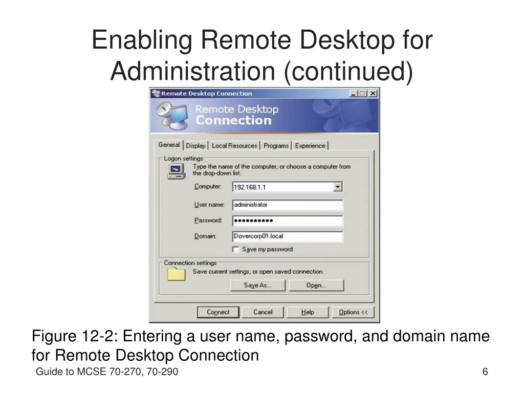 Enabling Remote Desktop for Administration (continued)