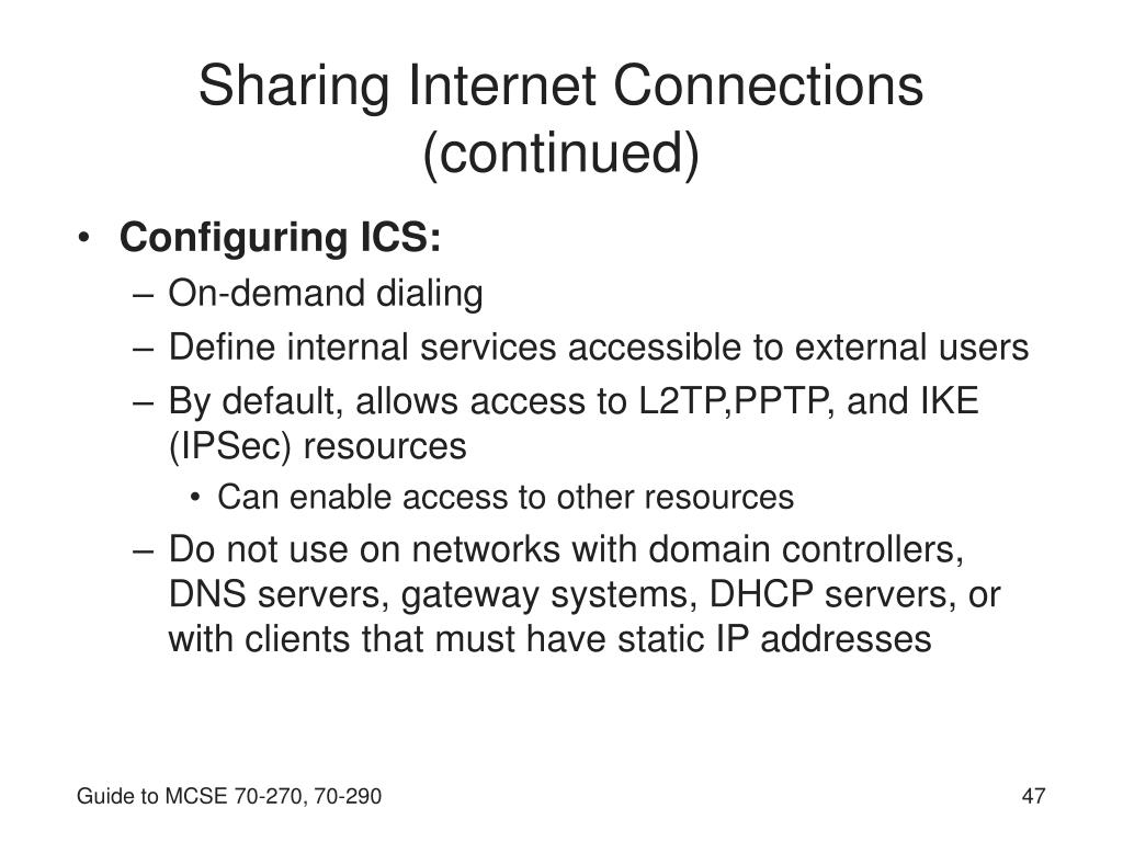 Sharing Internet Connections (continued)