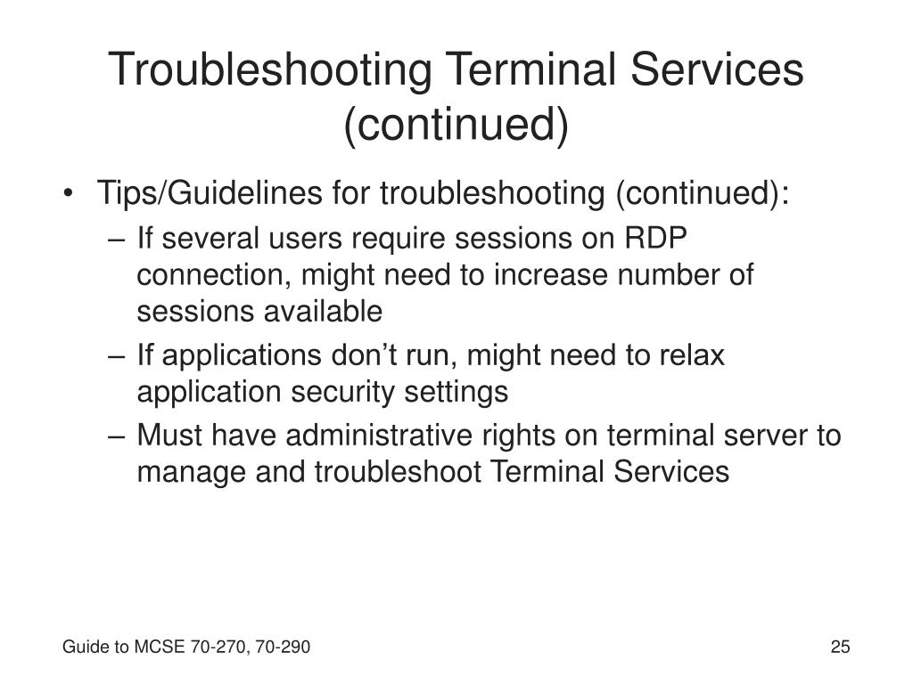 Troubleshooting Terminal Services (continued)