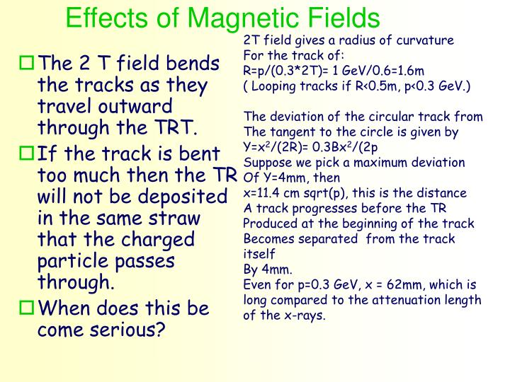 Effects of Magnetic Fields
