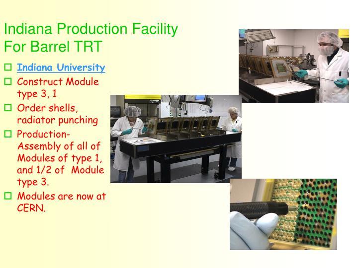 Indiana Production Facility