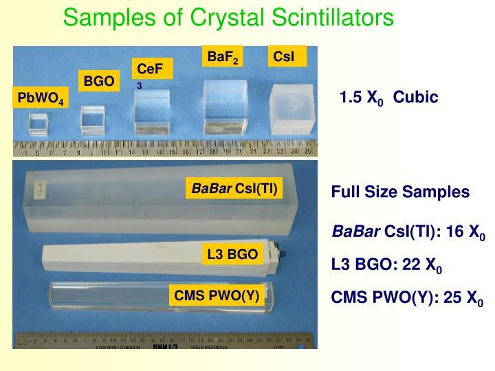 Samples of Crystal Scintillators