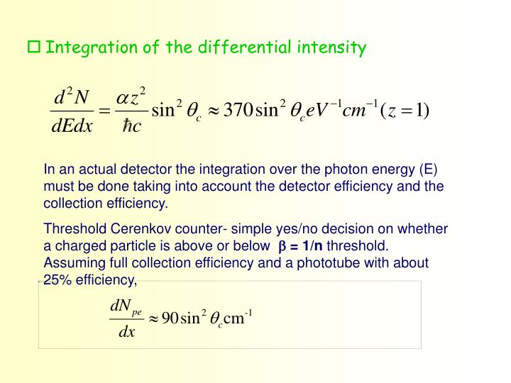 Integration of the differential intensity