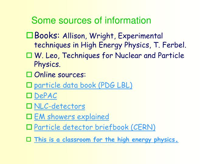 Some sources of information