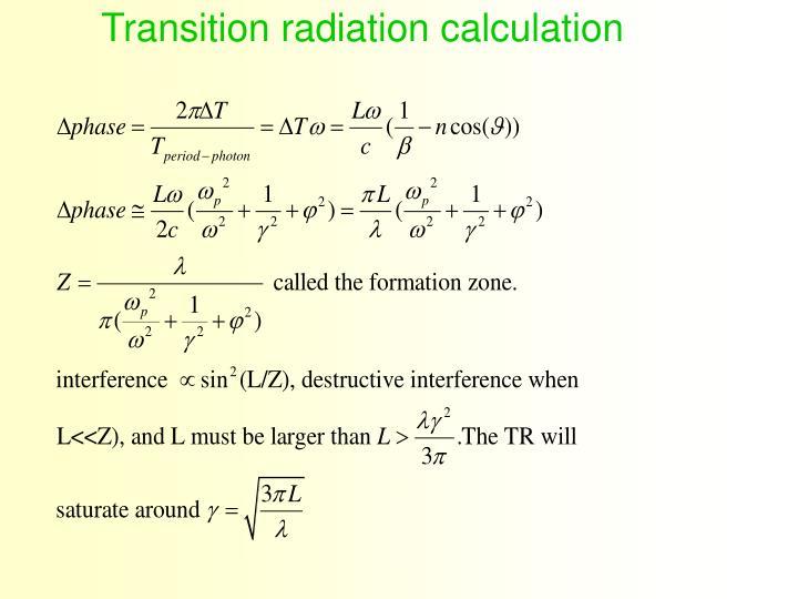 Transition radiation calculation
