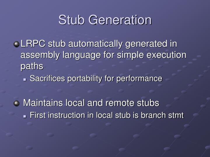 Stub Generation