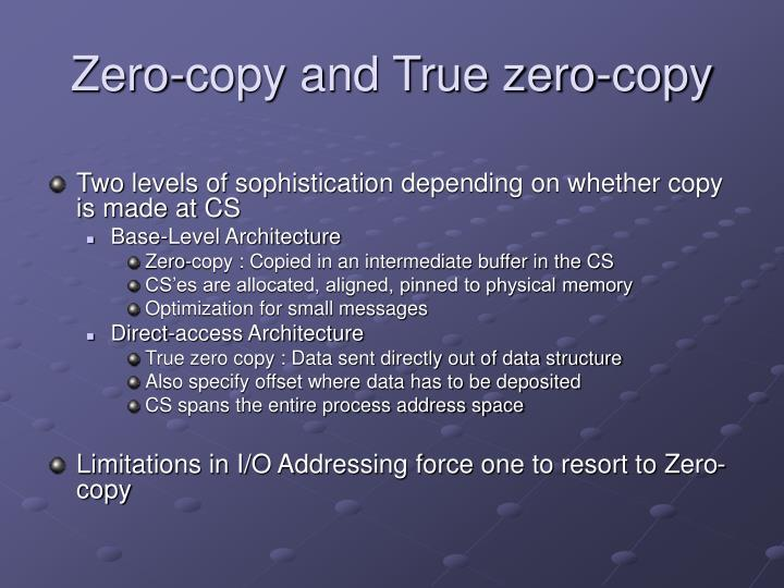 Zero-copy and True zero-copy