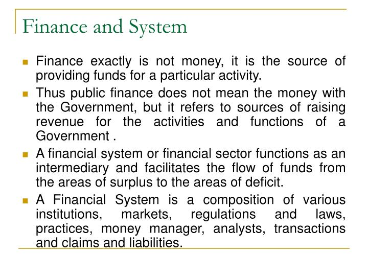 Finance and System