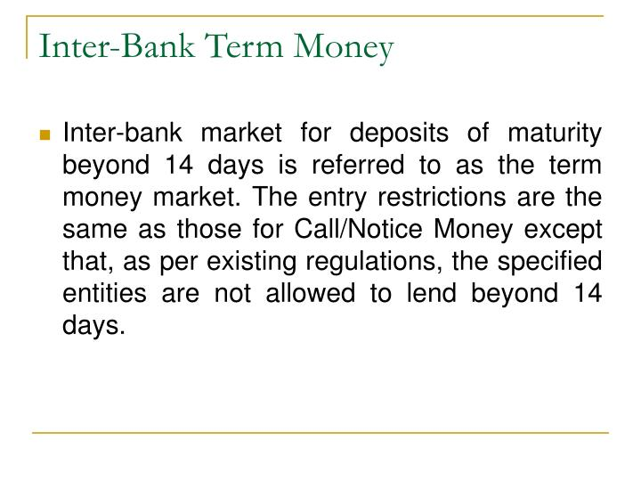 Inter-Bank Term Money