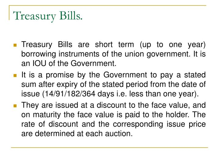 Treasury Bills.