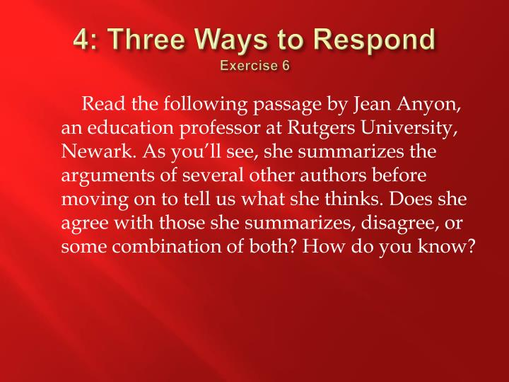 4: Three Ways to Respond