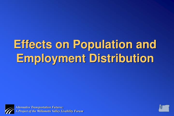 Effects on Population and Employment Distribution