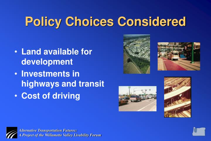 Policy Choices Considered