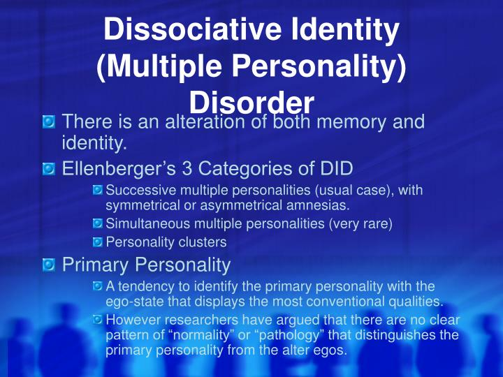 Dissociative Identity (Multiple Personality) Disorder