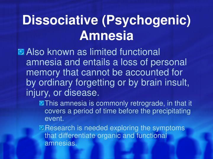 Dissociative (Psychogenic) Amnesia