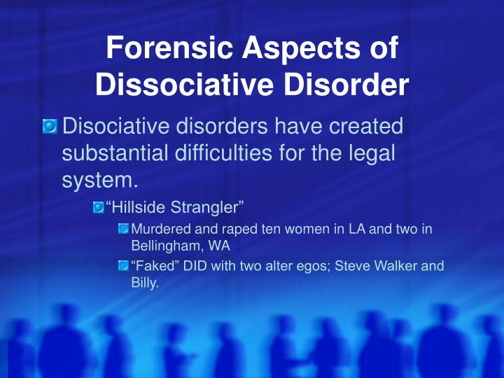 Forensic Aspects of Dissociative Disorder