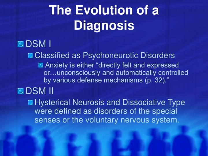 The Evolution of a Diagnosis