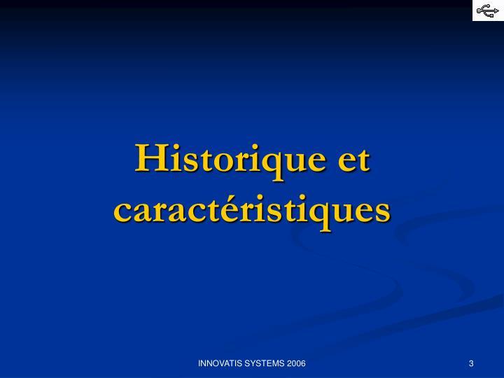Historique et caractéristiques