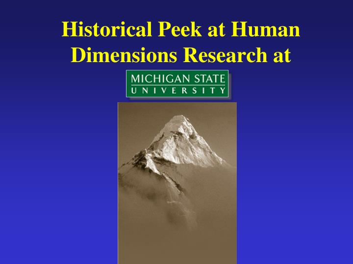 Historical Peek at Human Dimensions Research at