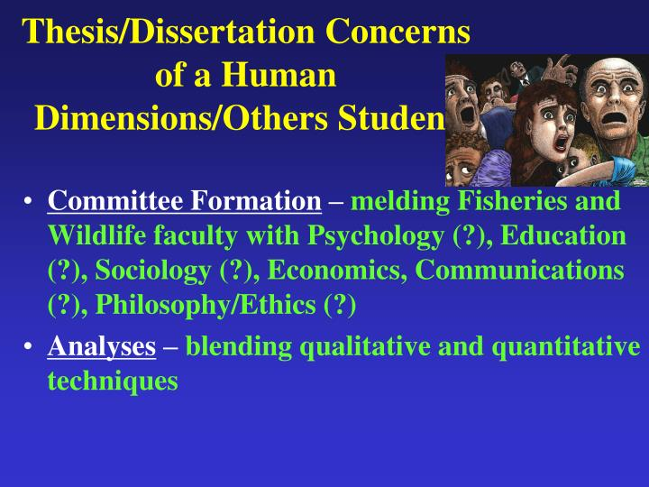 Thesis/Dissertation Concerns of a Human Dimensions/Others Student