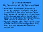 sharon daloz parks big questions worthy dreams 20001