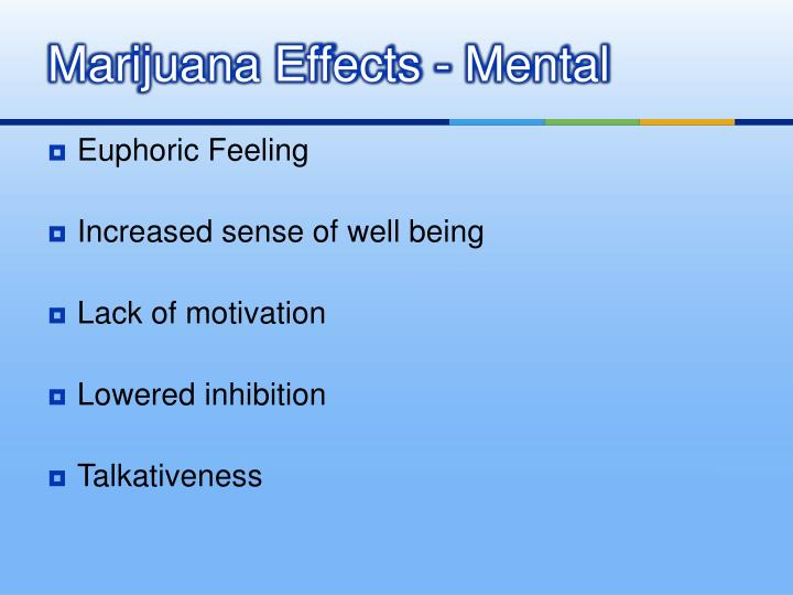 Marijuana Effects - Mental