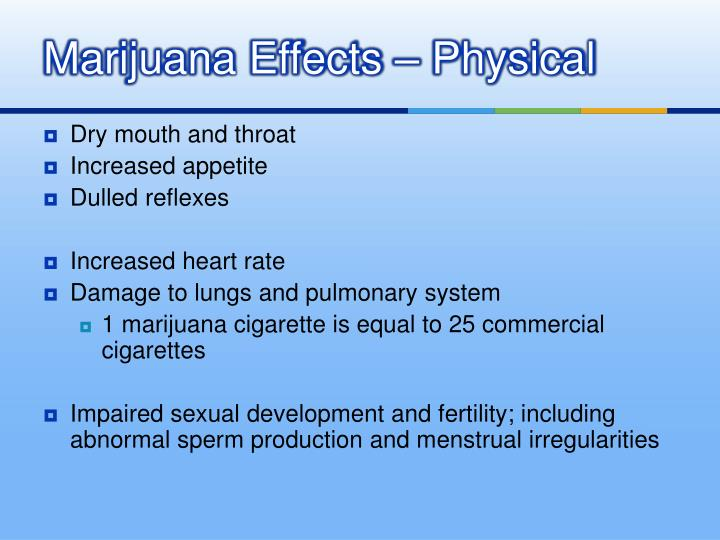 Marijuana Effects – Physical
