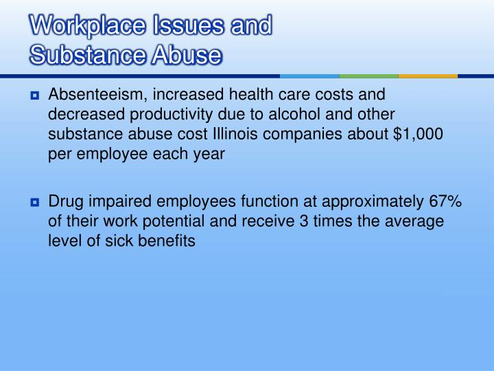 Workplace issues and substance abuse