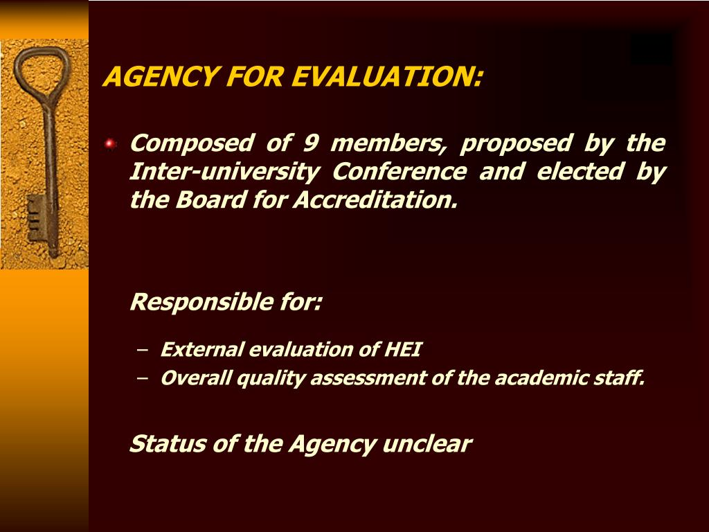 AGENCY FOR EVALUATION: