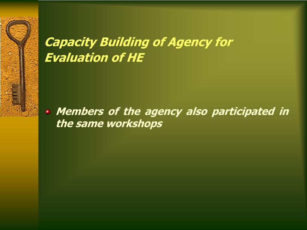 Capacity Building of Agency for