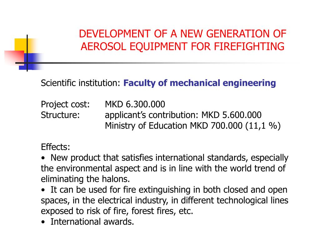 DEVELOPMENT OF A NEW GENERATION OF AEROSOL EQUIPMENT FOR FIREFIGHTING