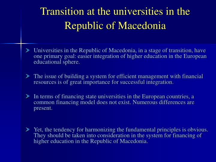 Transition at the universities in the republic of macedonia